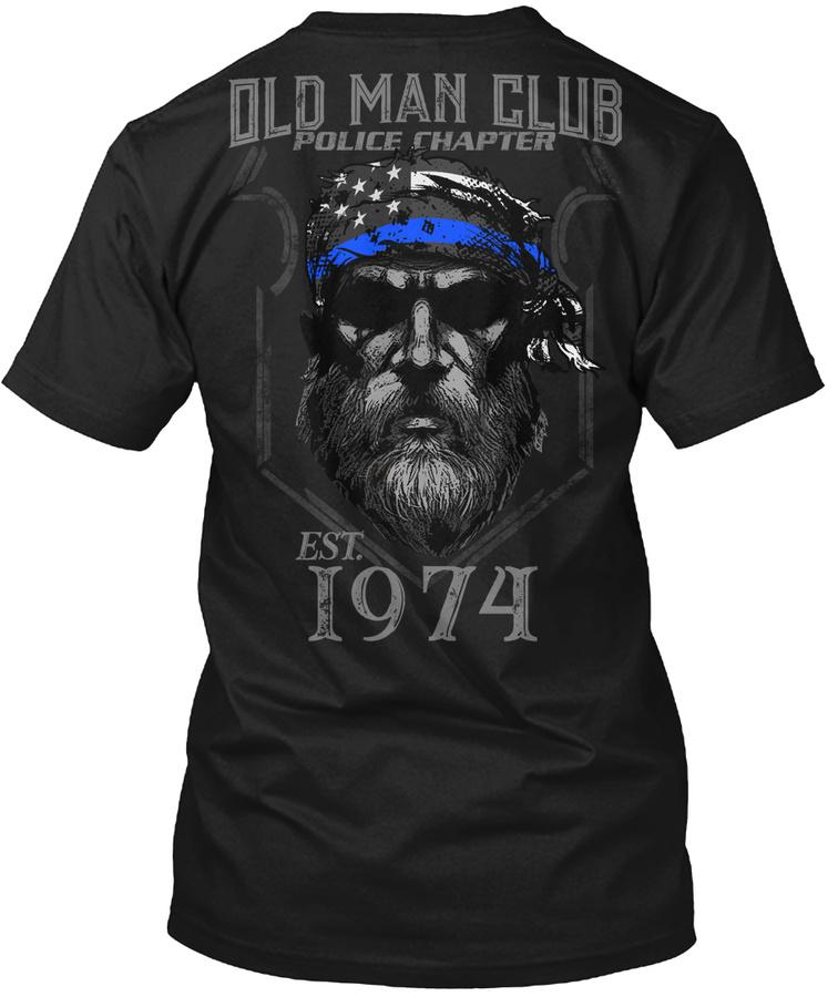 1974 Old Man Club Police Chapter Unisex Tshirt