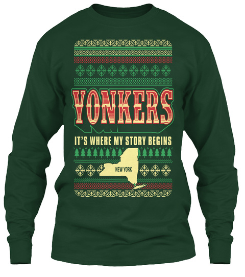 Yonkers New York It's Where My Story Begins Forest Green T-Shirt Front