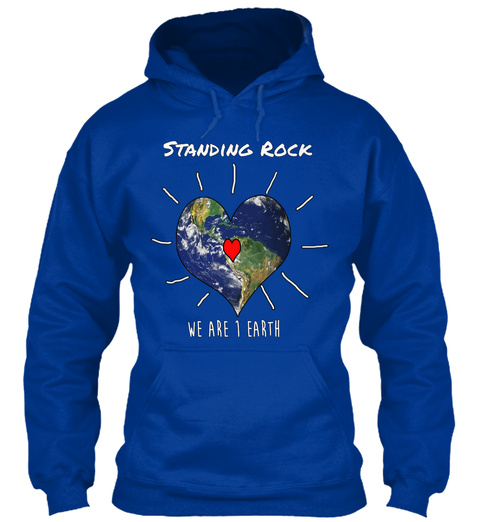 Standing Rock We Are 1 Earth Royal Blue T-Shirt Front