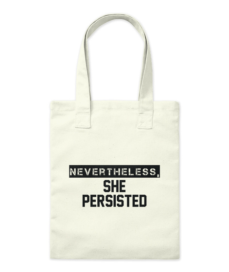 She Persisted   Tote Bag Natural T-Shirt Front