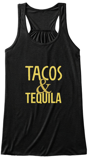 Tacos @ Tequila Black T-Shirt Front