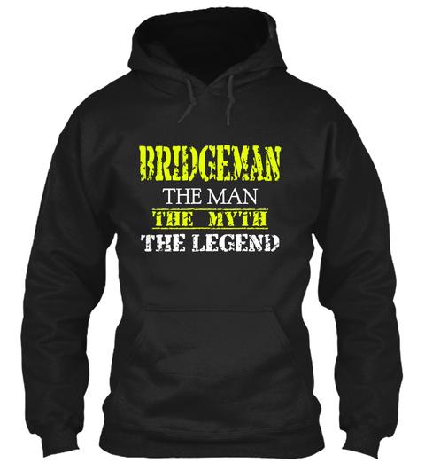 Br Idge Ma N The Man The Myth The Legend Black T-Shirt Front