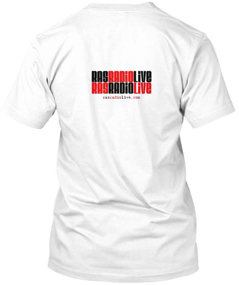 Rasradiolive Rasradiolive Rasradiolive.Com White T-Shirt Back