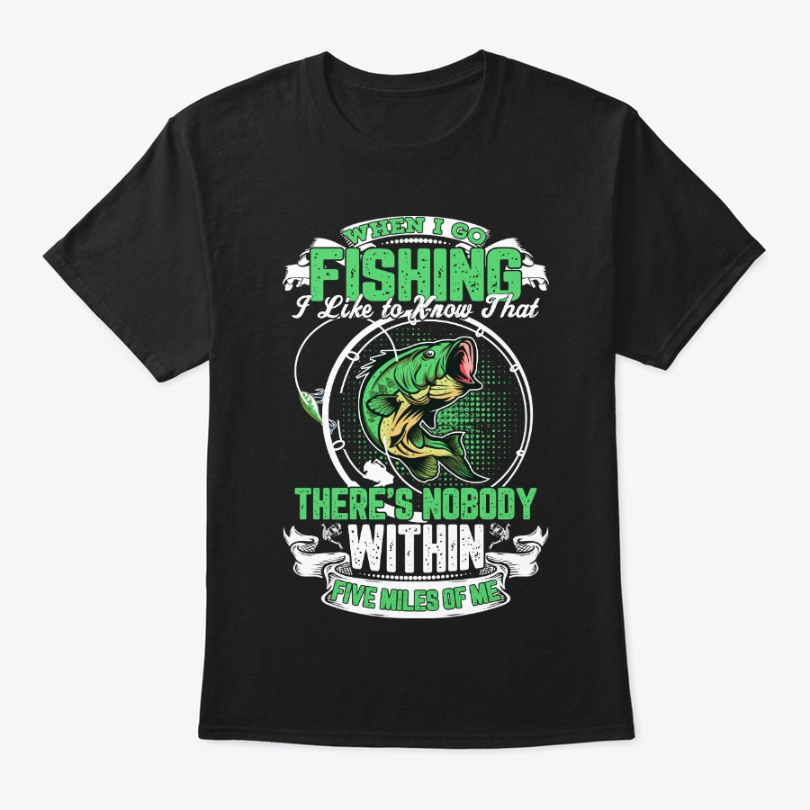 When I Go Fishing Unisex Tshirt