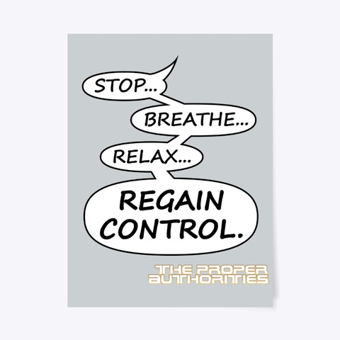 Regain Control: Speech Bubble Design Light Grey T-Shirt Front
