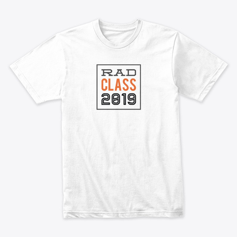 Rad Class 2019 Collection White T-Shirt Front