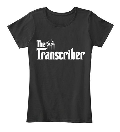 The Transcriber Black T-Shirt Front