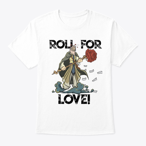 Roleplaying Rpg Valentines Day Table Top  White T-Shirt Front