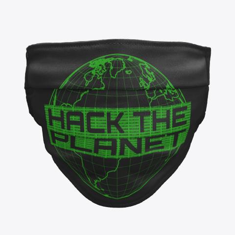 Hack The Planet Computer Hacker Design Black T-Shirt Front