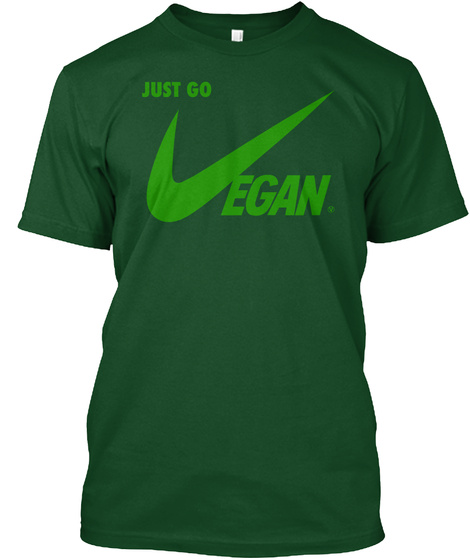 Just Go Vegan.  Deep Forest T-Shirt Front
