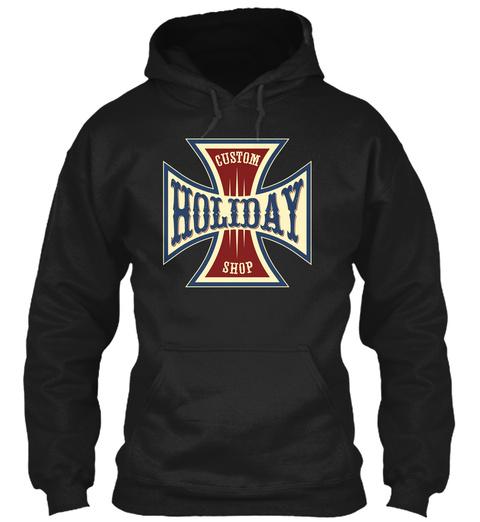 Holiday Custom Shop Black T-Shirt Front