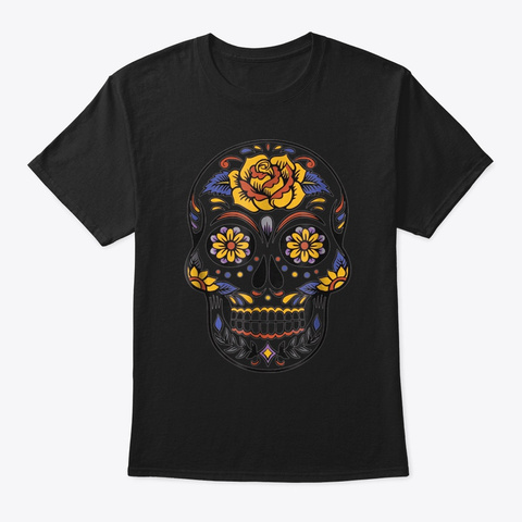 Holloween Mexican Day Of The Dead Sugar Black T-Shirt Front