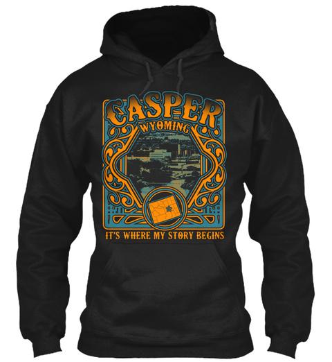 Casper Wyoming Its Where My Story Begins Yaya  Black T-Shirt Front