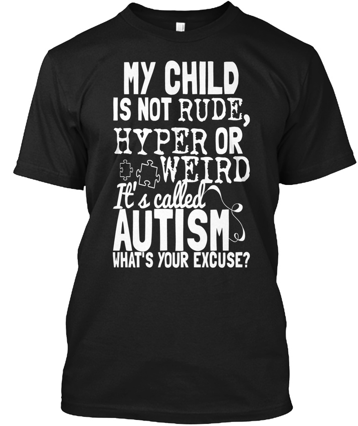 top In style Autism Mom Apparel - My Child Is Not Rude Hanes Tagless Tee T-Shirt on sale