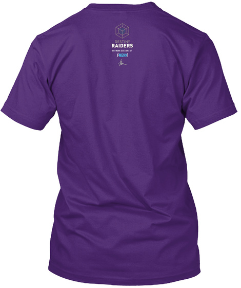 Destiny Raiders Purple T-Shirt Back