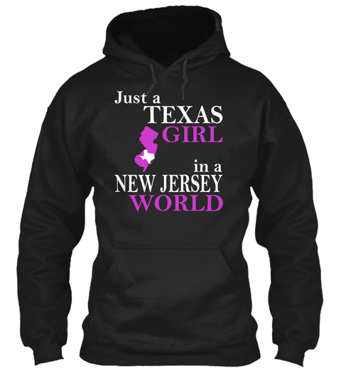 Just A Texas Girl In A New Jersey World Black áo T-Shirt Front