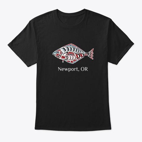 Newport Or Halibut Fish Pnw Black T-Shirt Front