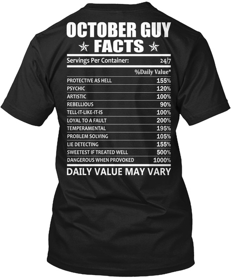 October Guy Facts Servings Per Container Protective Psychic Artistic Black T-Shirt Back