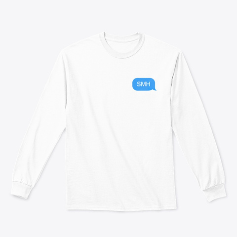 Smh White T-Shirt Front