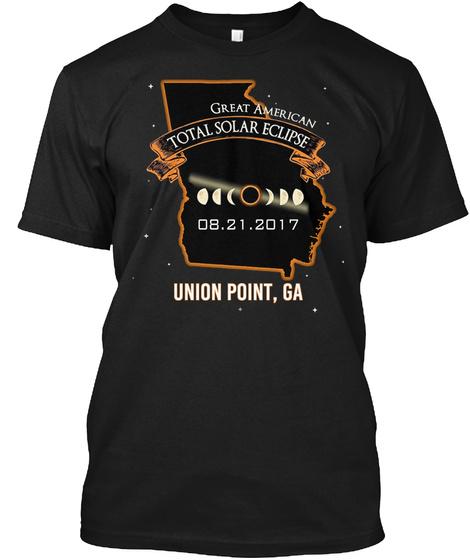 Eclipse   Union Point   Georgia 2017. Customizable City Black T-Shirt Front