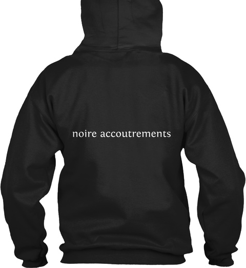 Noire Accoutrements Black Sweatshirt Back