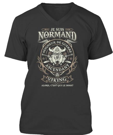 Jesuis Normand Seiqneui De Quehe Ascedant Viking Black T-Shirt Front