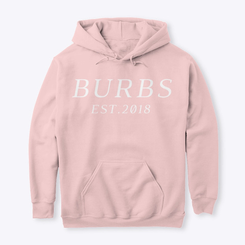 Classic Burbs Hoodie   All Colors Light Pink Kaos Front