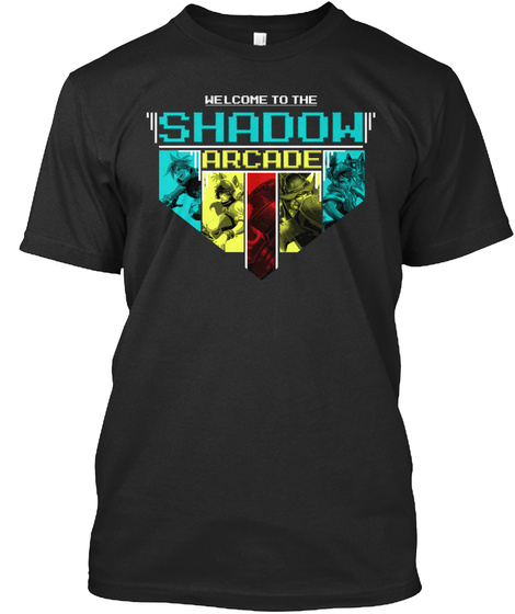 Welcome To The Shadow Arcade Black T-Shirt Front