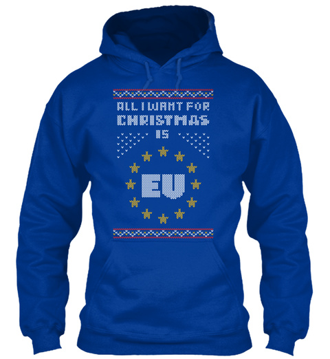 All I Want For Christmas Is Eu Royal Blue T-Shirt Front