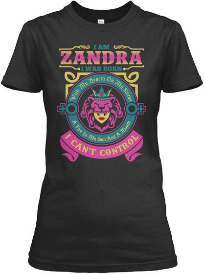 I Can't Control   Im Zandra  Black T-Shirt Front