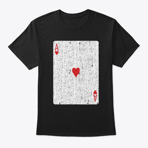 Ace Of Hearts Playing Card Black T-Shirt Front