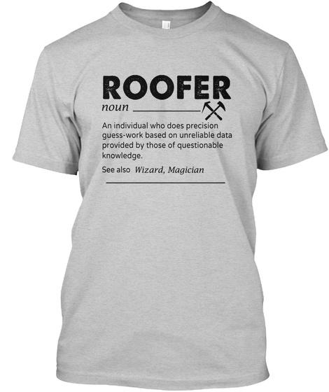 Roofer Light Steel T-Shirt Front
