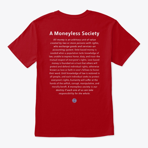 Love And Trust: Moneyless Society Deep Red T-Shirt Back