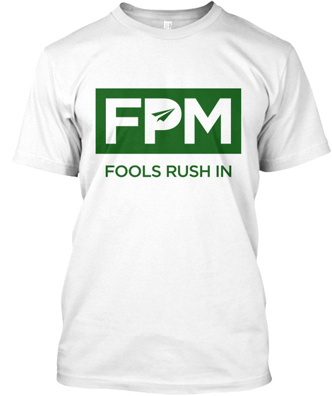 Fpm Fools Rush In White T-Shirt Front