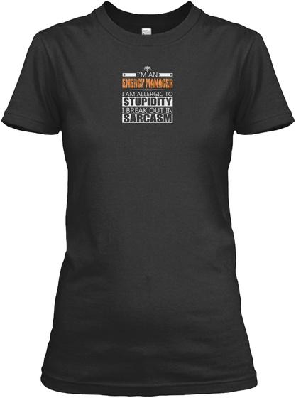 ENERGY MANAGER SARCASM T-SHIRTS SweatShirt