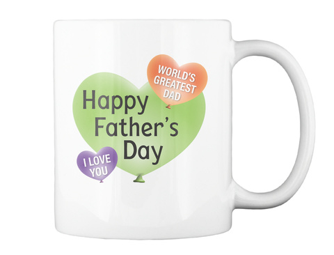 Father's Day Coffee Mug White Mug Back