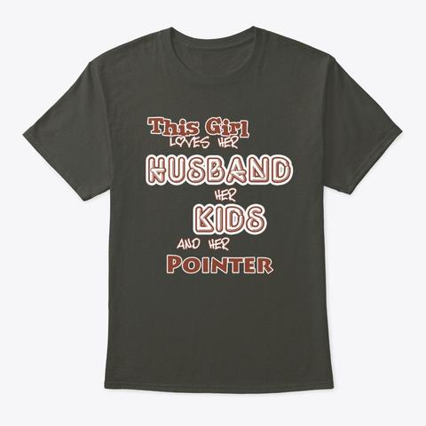 Husband Kids And Pointer Smoke Gray T-Shirt Front