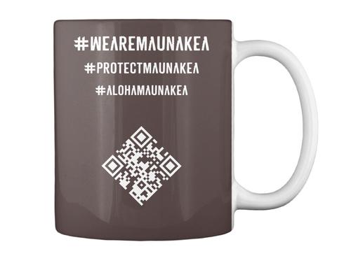 # We Are Mauna Kea # Protect Mauna Kea # Aloha Mauna Kea Dk Brown T-Shirt Back