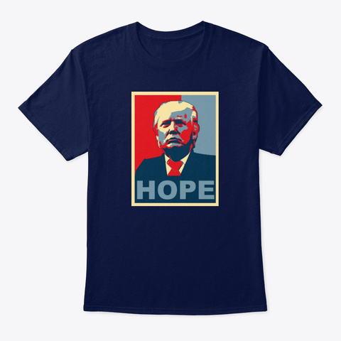 President Donald Trump  A Future Of Hope Navy T-Shirt Front