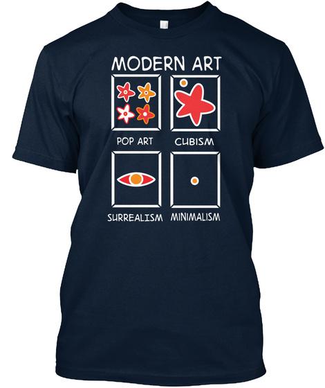 Modern Art Pop Art Cubism Surrealism Minimalism New Navy T-Shirt Front