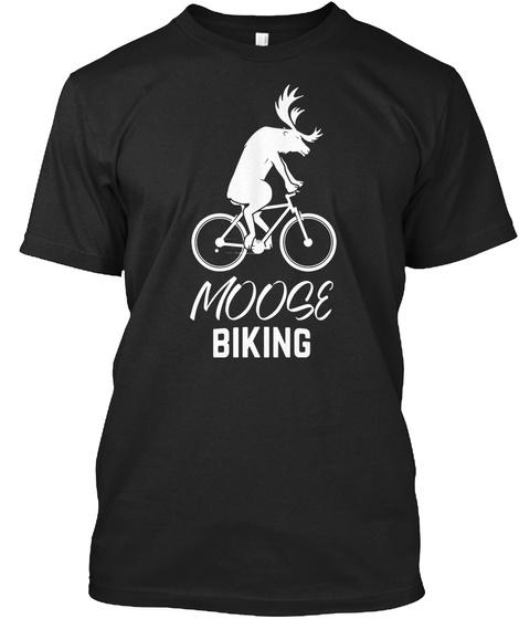 Moose Bike T Shirt   Eu Black T-Shirt Front
