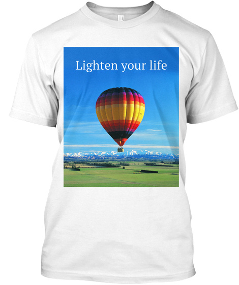 Lighten Your Life White T-Shirt Front