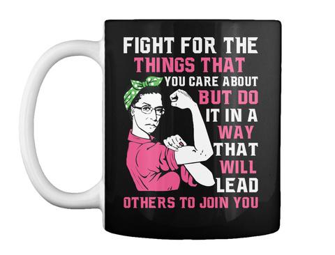Ruth Bader Ginsburg Coffee Mug Black T-Shirt Front