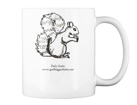 Daily Gaelic Www.Gaidhliggachlatha.Com White Mug Back