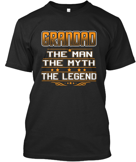 Grandad The Man The Myth The Legend Black T-Shirt Front