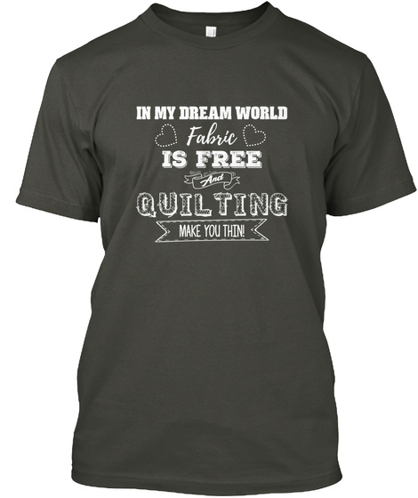 I Love Quilting Smoke Gray T-Shirt Front