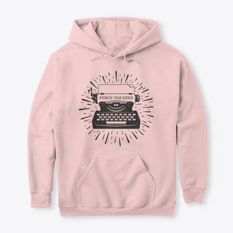 Punch The Keys! Classic Hoodie Light Pink T-Shirt Front