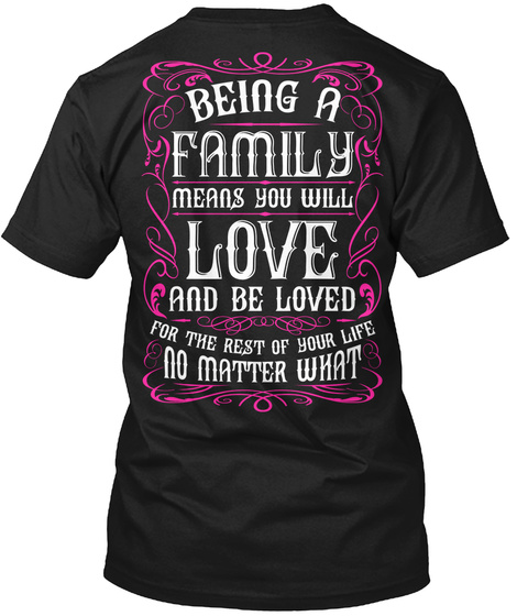 Being A Family Black T-Shirt Back