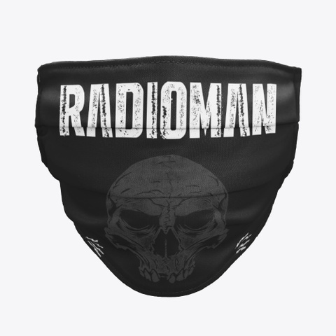Radioman Mask Get One Now Black T-Shirt Front