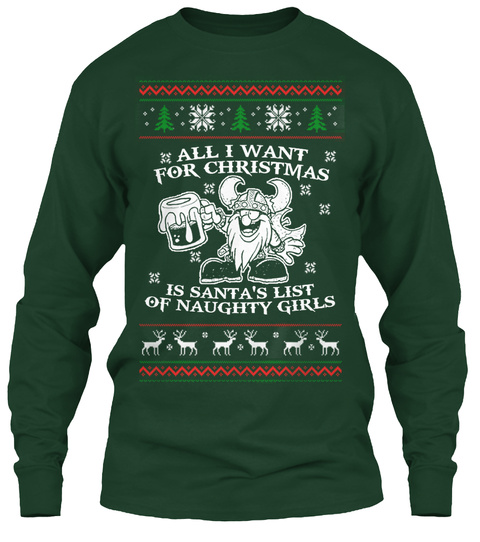 all i want for christmas is santas list of naughty girls forest green long sleeve t